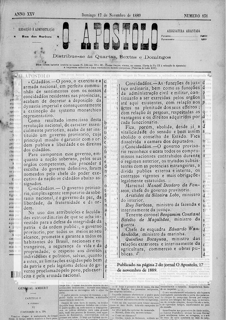 Publicação no Jornal O Apóstolo de 17 de novembro de 1889 do texto da Proclamação da República enviado ao Imperador Dom Pedro II pelo Marechal Deodoro da Fonseca.